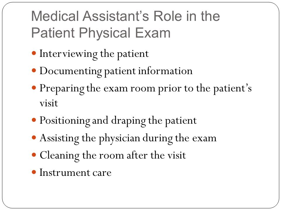 Medical Assistant's Role in the Patient Physical Exam supplies safety Observing confidentiality