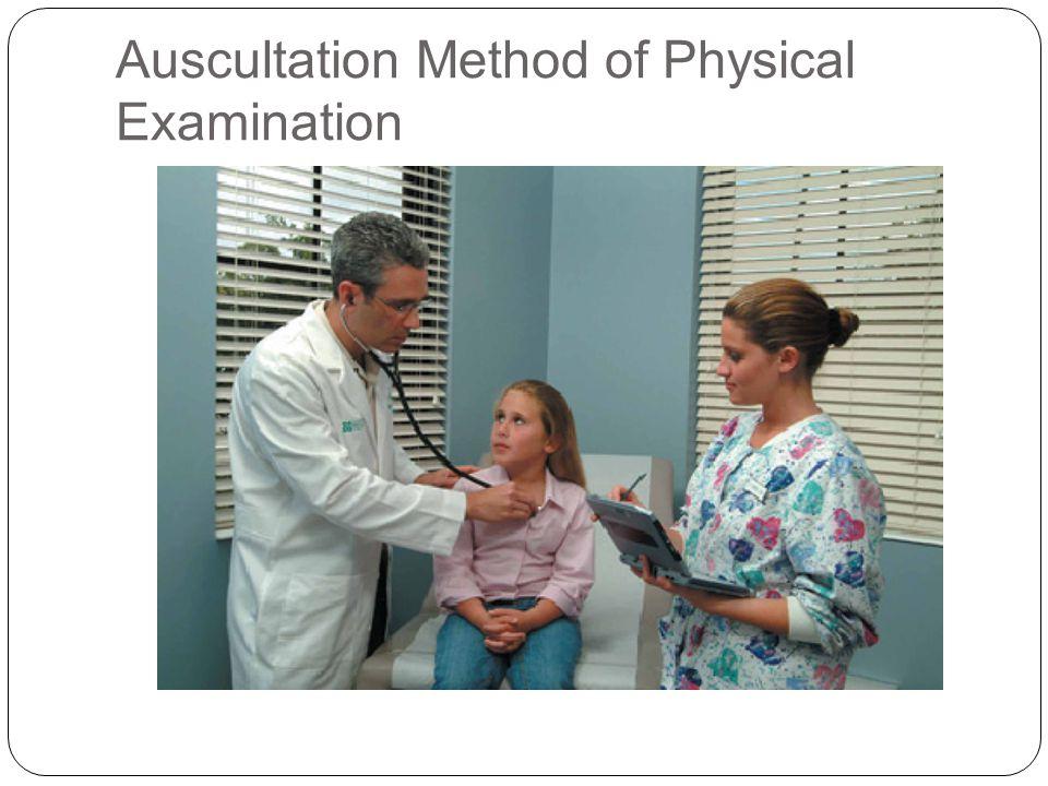 Auscultation Method of Physical Examination