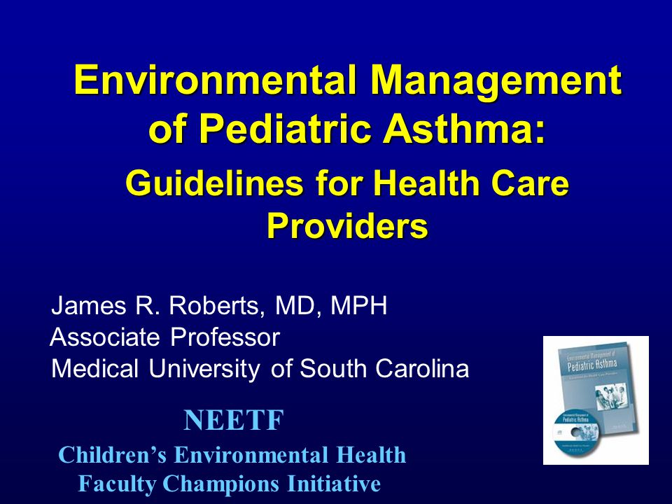 Competencies I.Knowledge of Environmental Triggers of Asthma II.