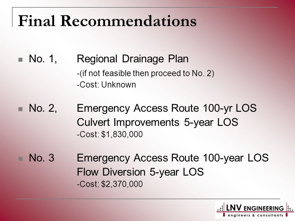 Final Recommendations No. 1, Regional Drainage Plan -(if not feasible then proceed to No.