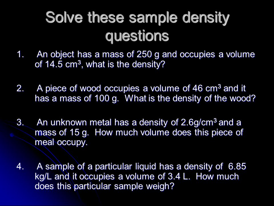 Solve these sample density questions 1.