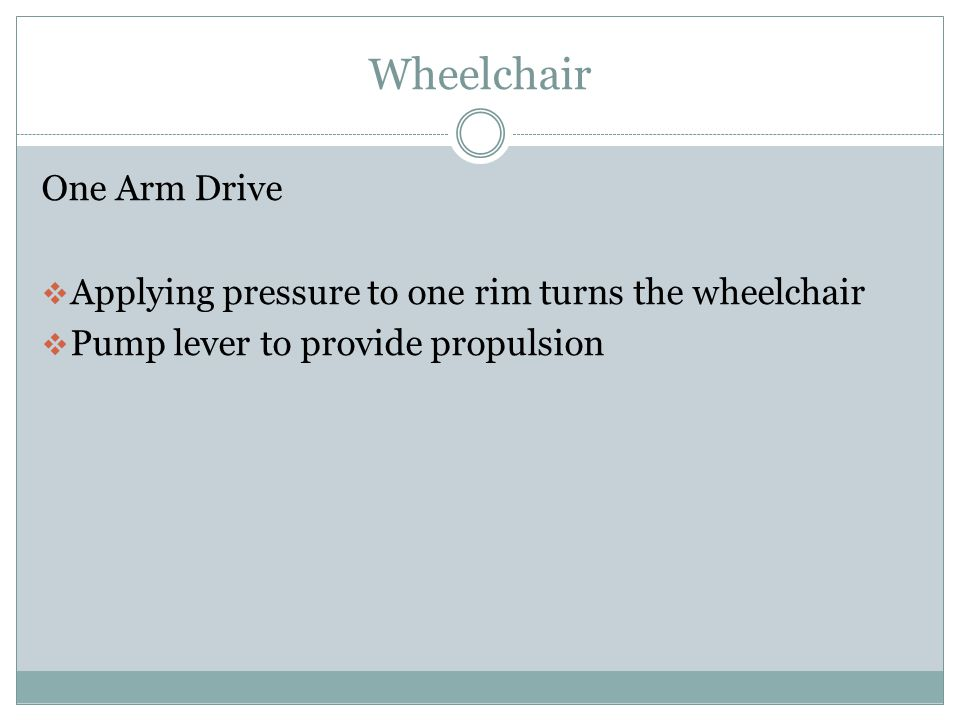 Wheelchair Tilt in Space  A fixed back to seat angle  Permits changes in orientation for pressure relief and or different activities