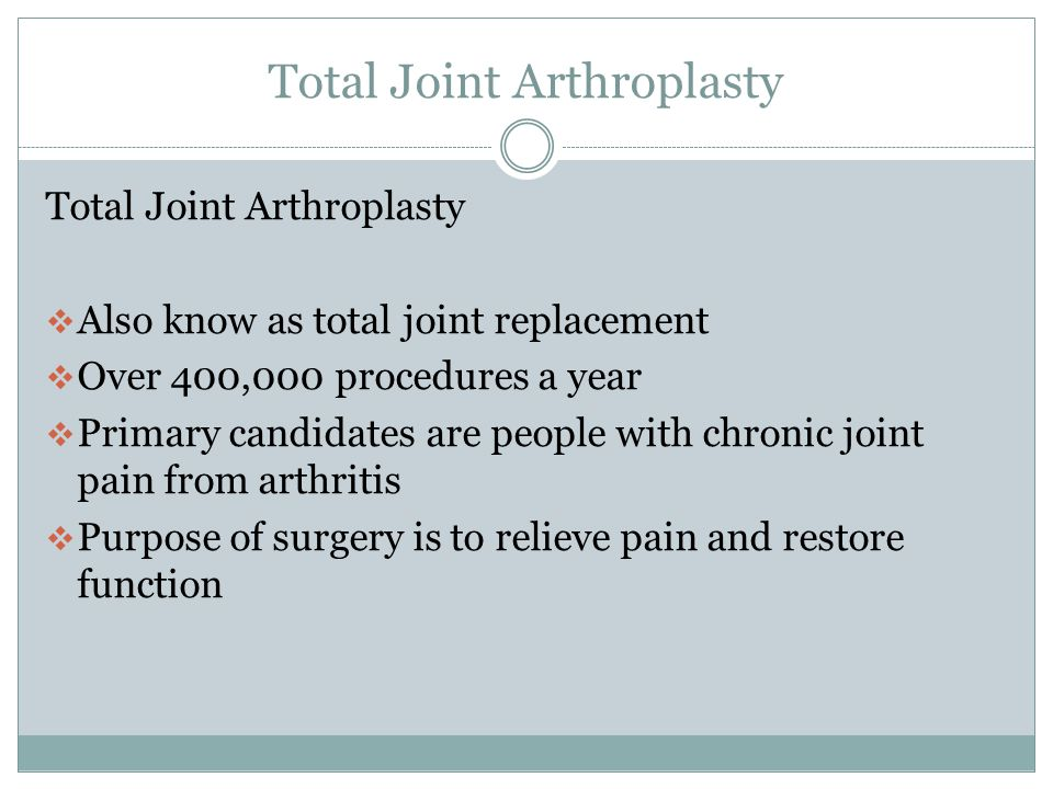 Total Joint Arthroplasty, Prosthetics and Orthotics