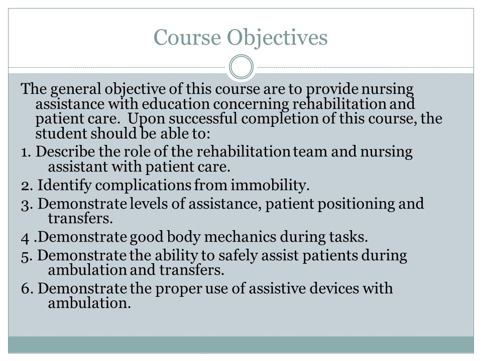 Course Description This course will focus on rehabilitation and patient care.