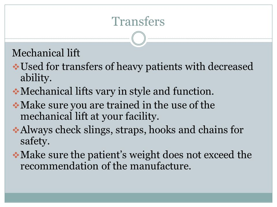Transfers Sliding-Board Transfers  Slide-boards are used with patients with good upper body strength and sitting balance.