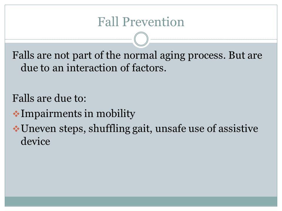 Fall Prevention, Adaptive equipment, Wheelchairs