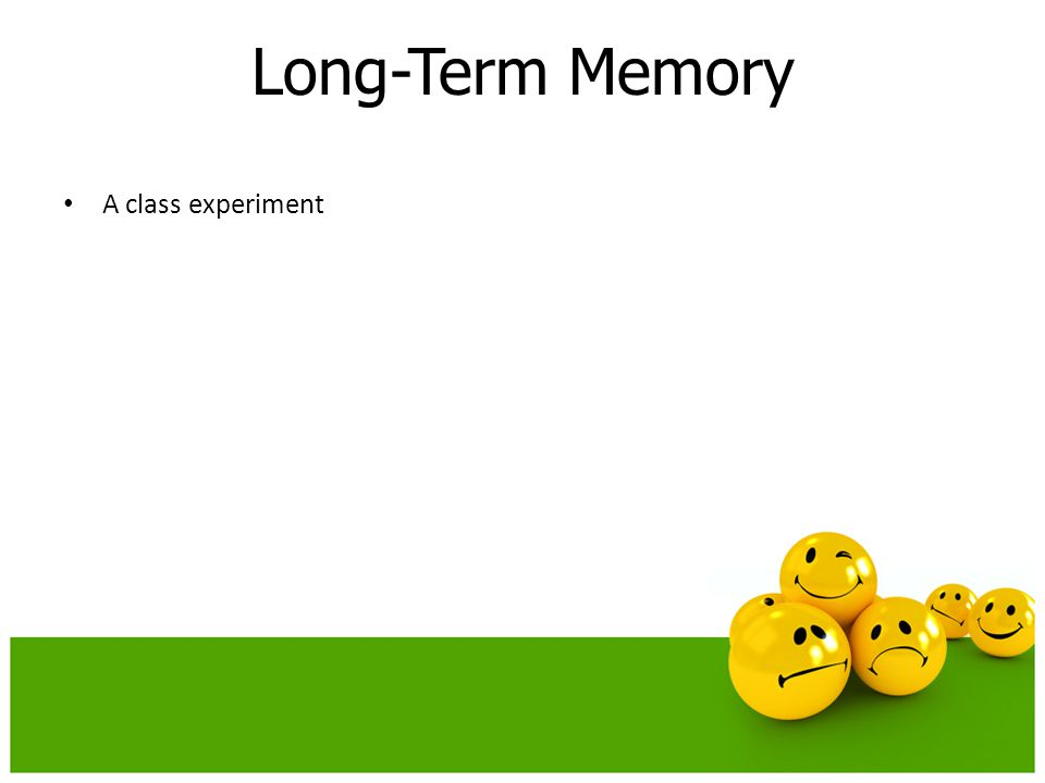 Long-Term Memory A class experiment