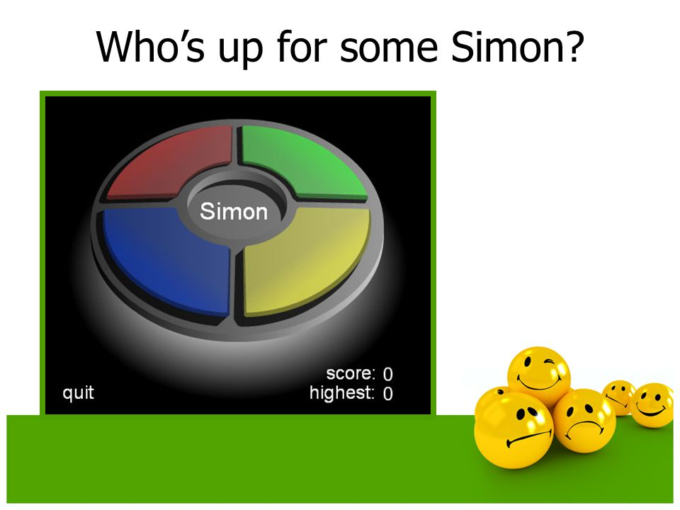 Who's up for some Simon
