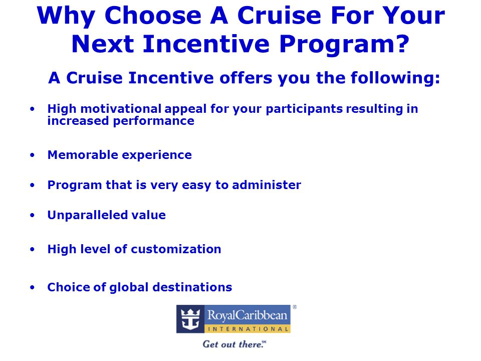 Why Choose A Cruise For Your Next Incentive Program.