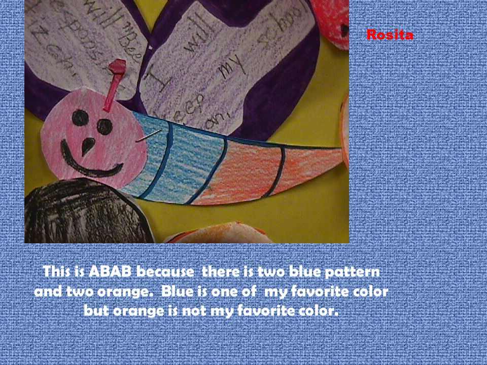 This is ABAB because there is two blue pattern and two orange.