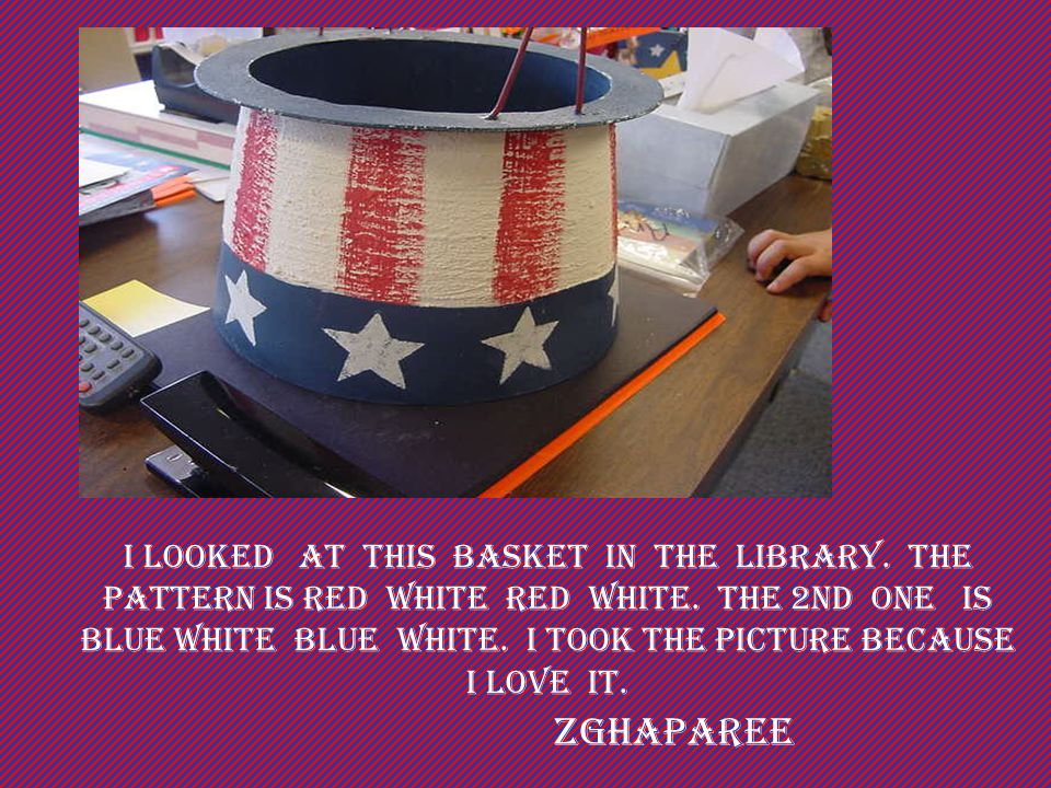 I looked at this basket in the library.the pattern is RED White RED White.
