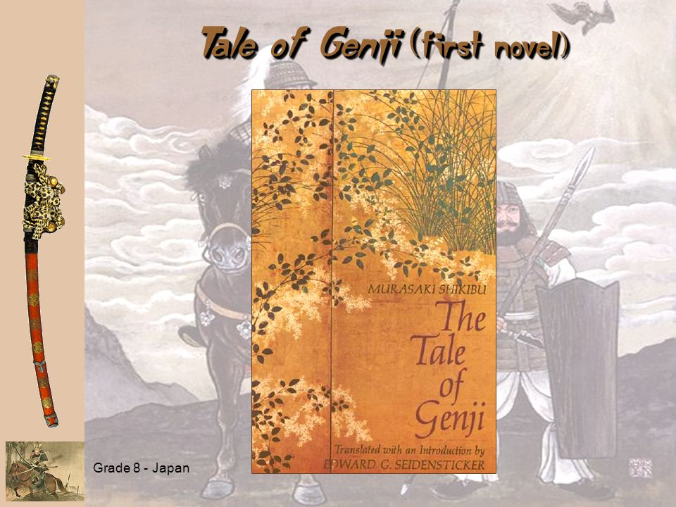 Grade 8 - Japan Tale of Genji ( first novel)