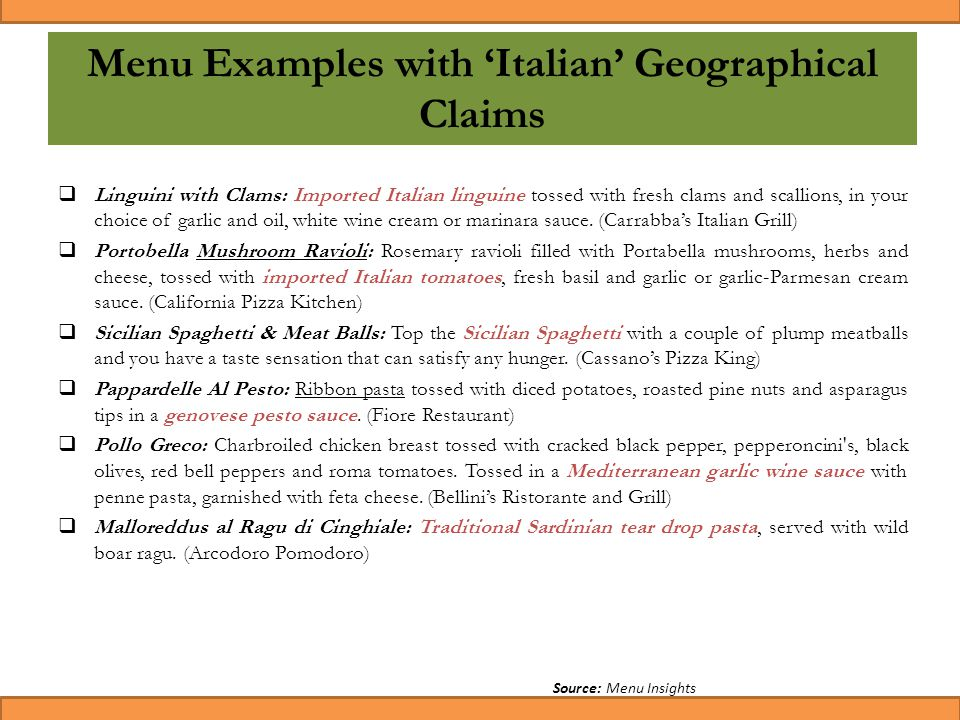 22 Menu Examples with 'Italian' Geographical Claims  Linguini with Clams: Imported Italian linguine tossed with fresh clams and scallions, in your ch