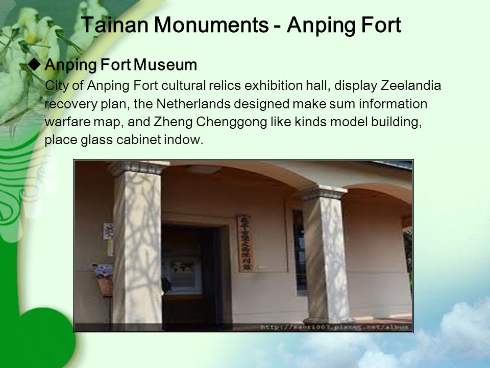  Anping Fort Museum City of Anping Fort cultural relics exhibition hall, display Zeelandia recovery plan, the Netherlands designed make sum information warfare map, and Zheng Chenggong like kinds model building, place glass cabinet indow.