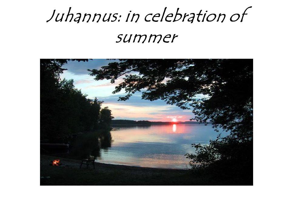 Juhannus: in celebration of summer