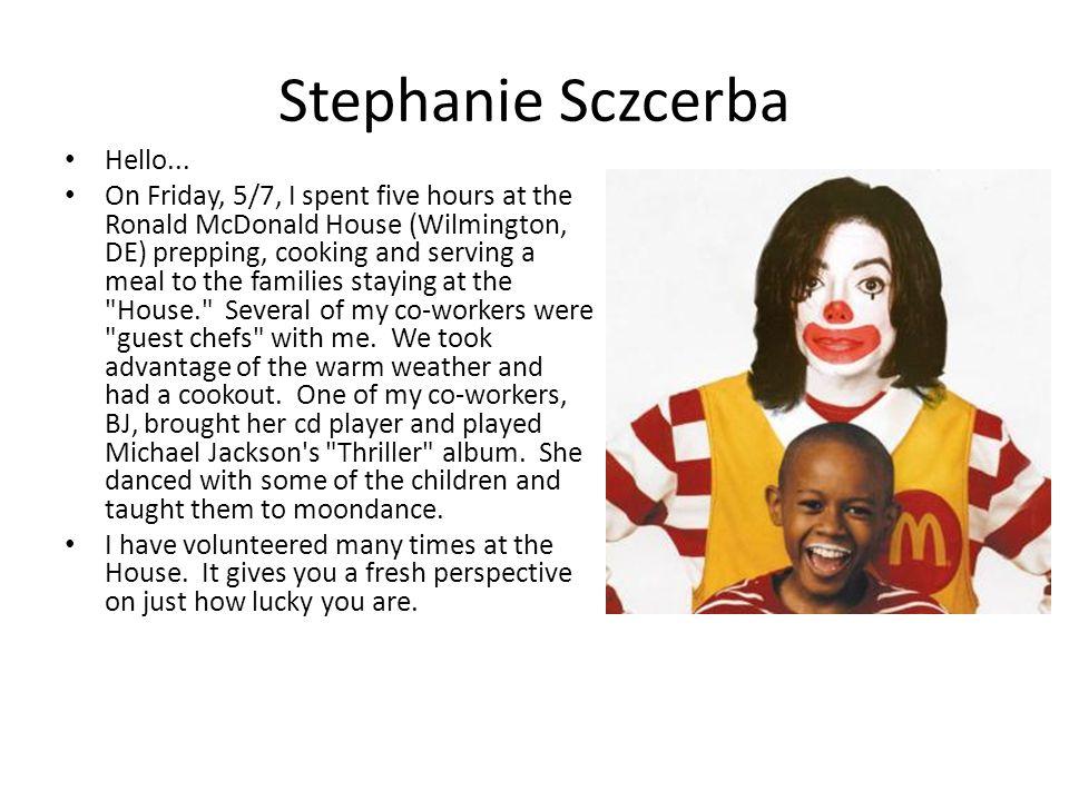 Stephanie Sczcerba Hello...