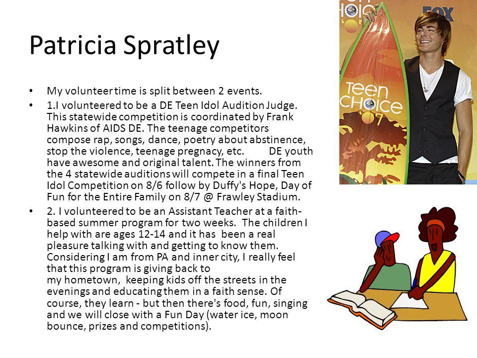 Patricia Spratley My volunteer time is split between 2 events.