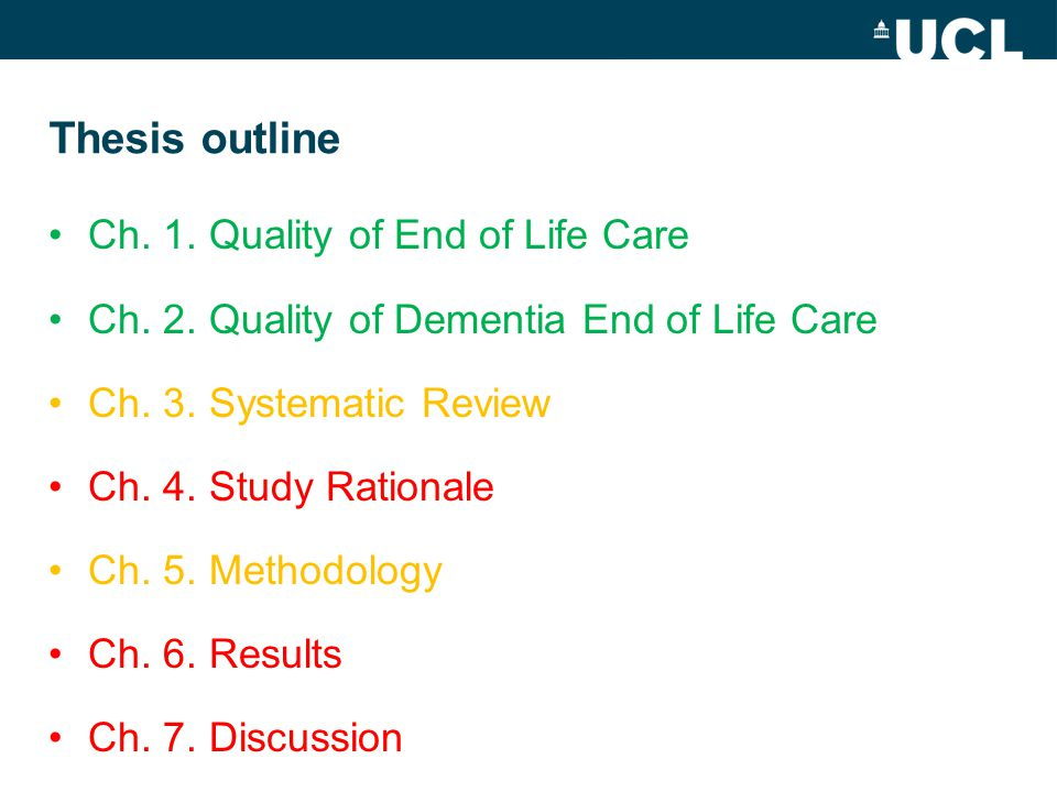 Thesis outline Ch. 1. Quality of End of Life Care Ch.