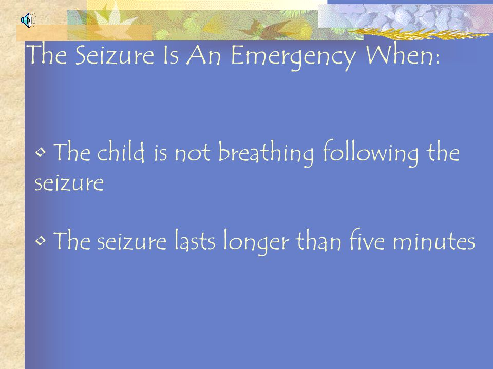 Be familiar with the different types of seizures Monitor for signs and symptoms Know the emergency plans in place Be familiar with class and school safety hazards How to Be Prepared