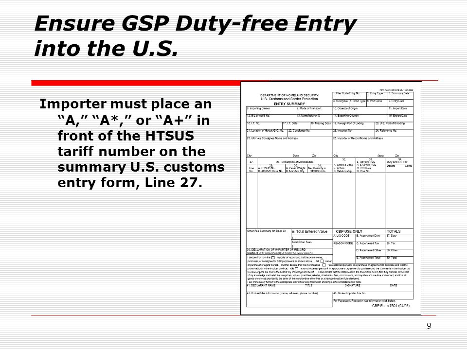 9 Ensure GSP Duty-free Entry into the U.S.