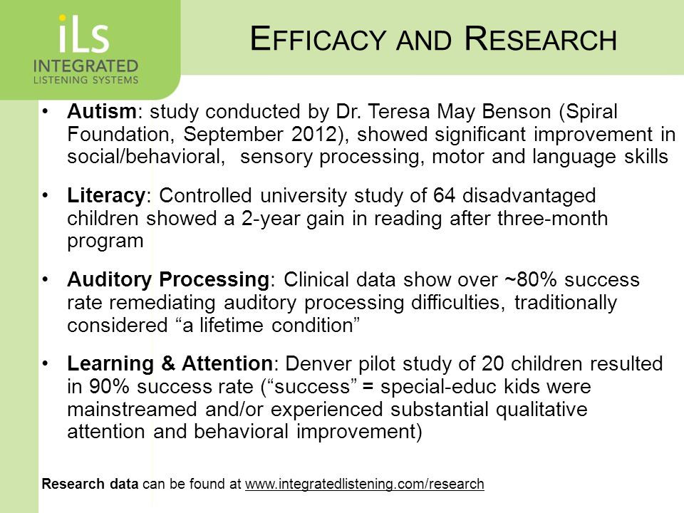 E FFICACY AND R ESEARCH Autism: study conducted by Dr.