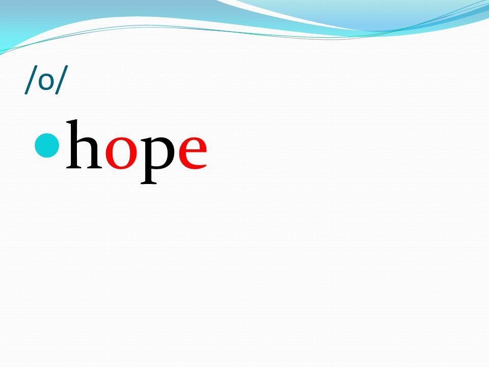 /o/ hope