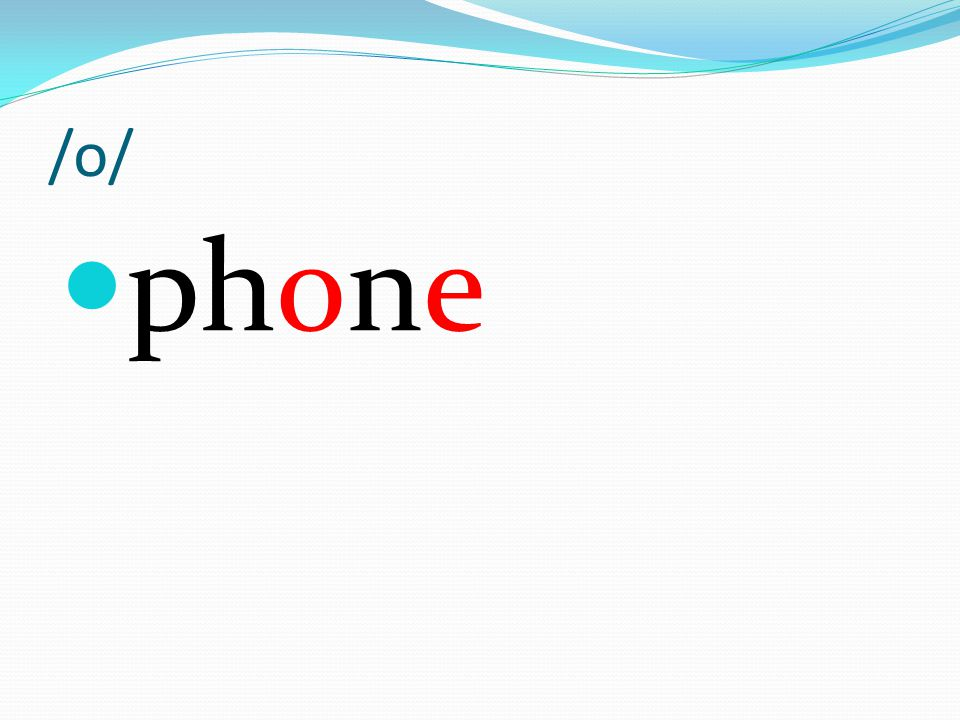 /o/ phone