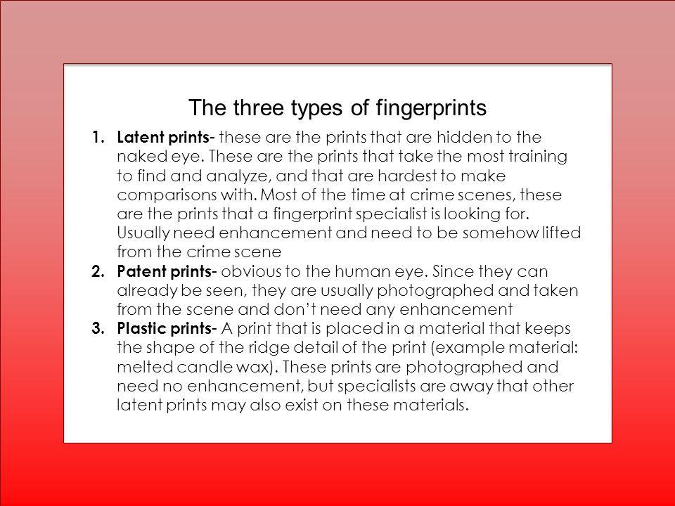 The Fingerprint Patterns Used for Identification 1.