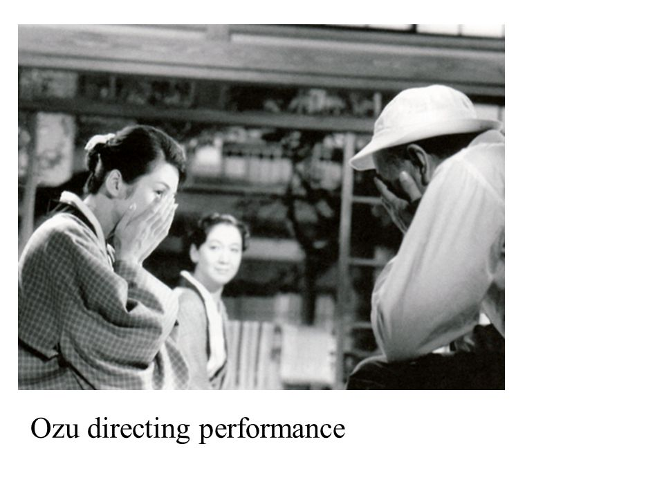 Ozu directing performance