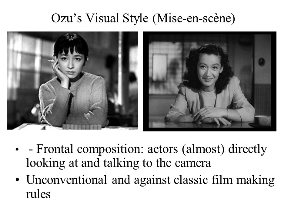 - Frontal composition: actors (almost) directly looking at and talking to the camera Unconventional and against classic film making rules