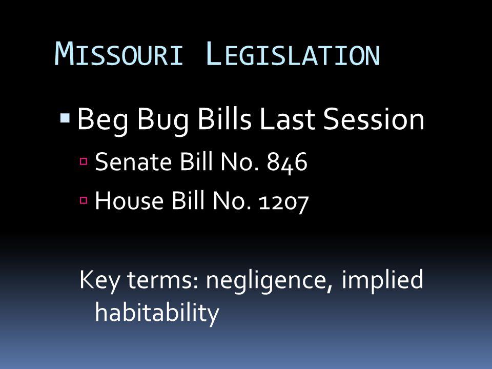 M ISSOURI L EGISLATION  Beg Bug Bills Last Session  Senate Bill No.