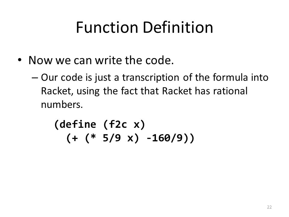 Function Definition Now we can write the code.