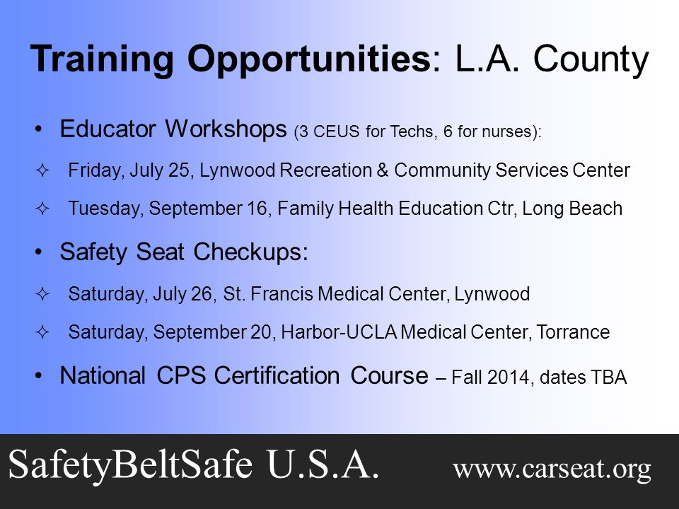 Training Opportunities: L.A.County SafetyBeltSafe U.S.A.