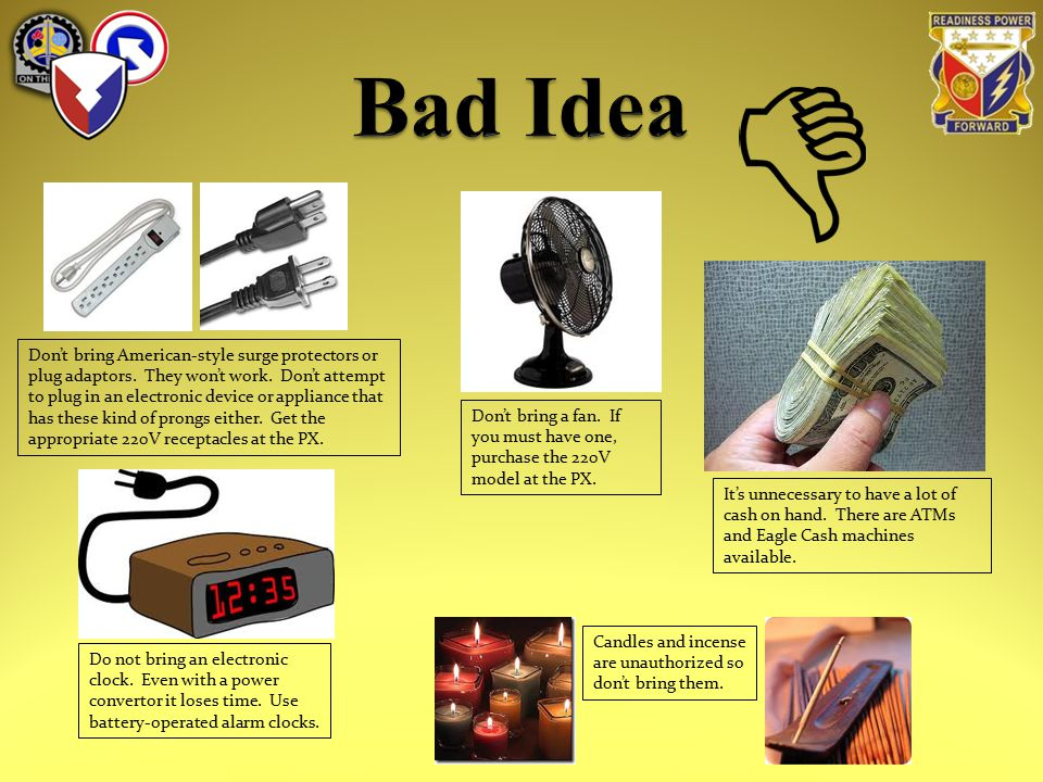 Don't bring American-style surge protectors or plug adaptors.