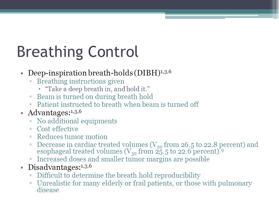 Breathing Control Active breathing control (ABC) ▫Mouthpiece placed in the patient's mouth  Hooked up the ABC.