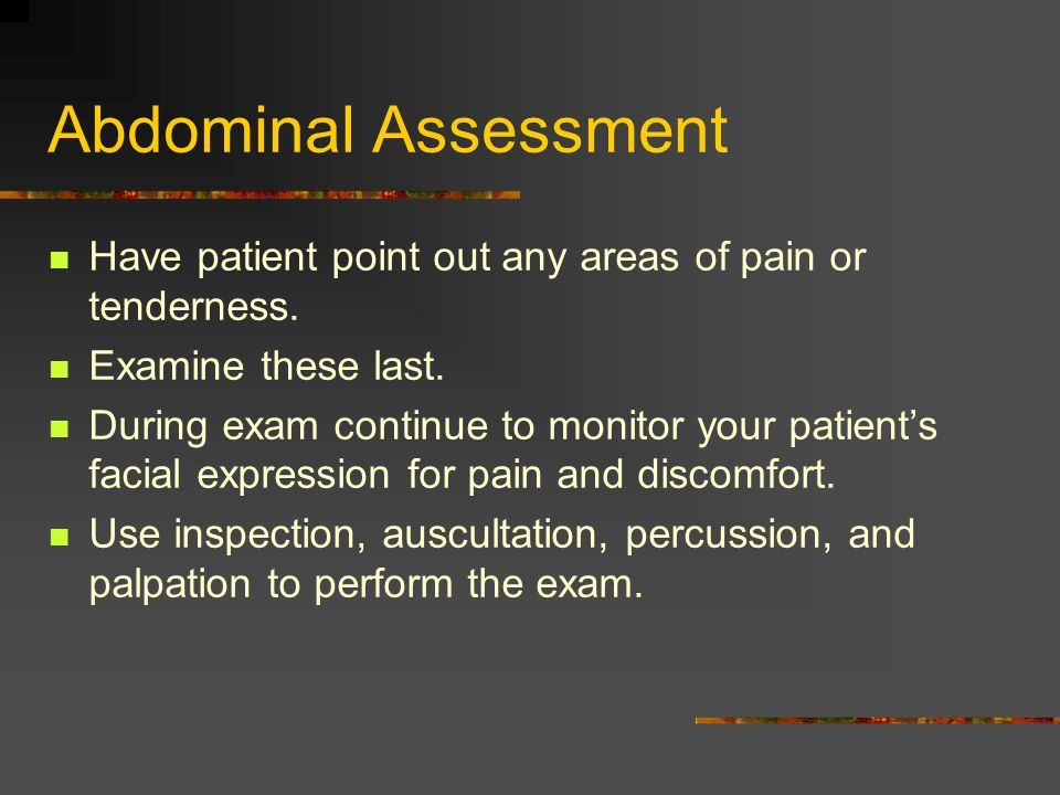 Ascites/Test 1 Assess for areas of tympany and dullness while your patient is supine Lie him on one side Percuss again, noting once more any areas of tympany and dullness If your patient has ascites, the area of dullness will shift down to the dependent side and the area of tympany will shift up.