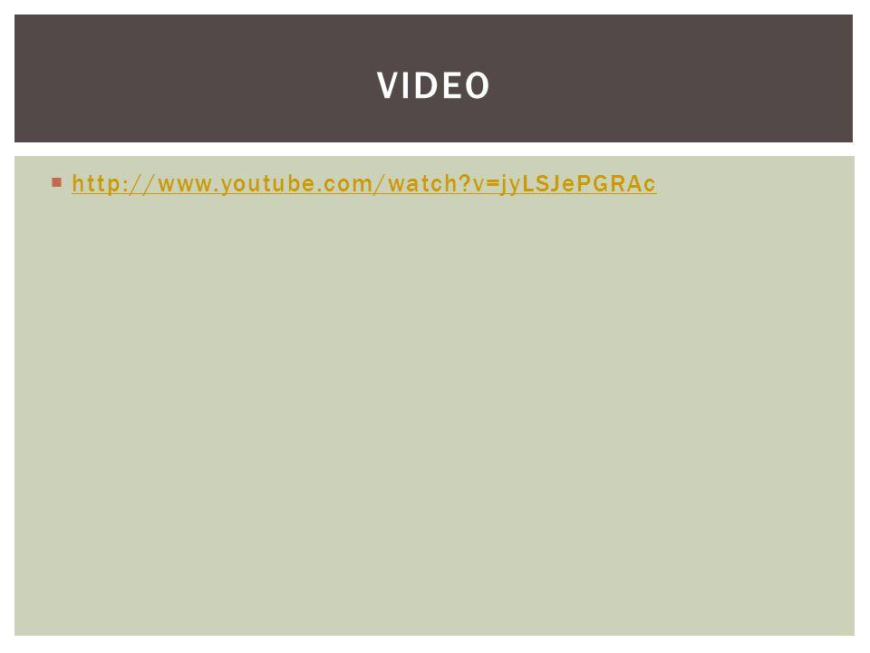  http://www.youtube.com/watch?v=jyLSJePGRAc http://www.youtube.com/watch?v=jyLSJePGRAc VIDEO