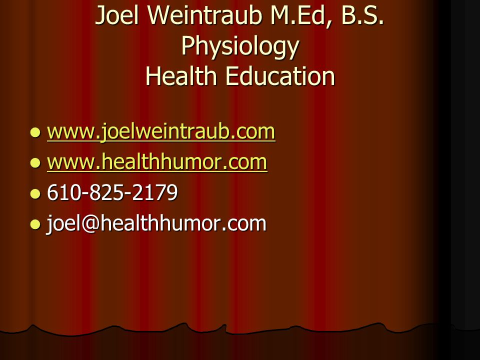 Joel Weintraub M.Ed, B.S.