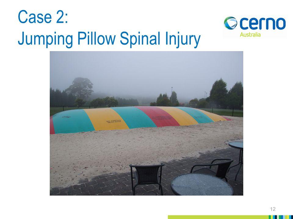 Case 2: Jumping Pillow Spinal Injury 12