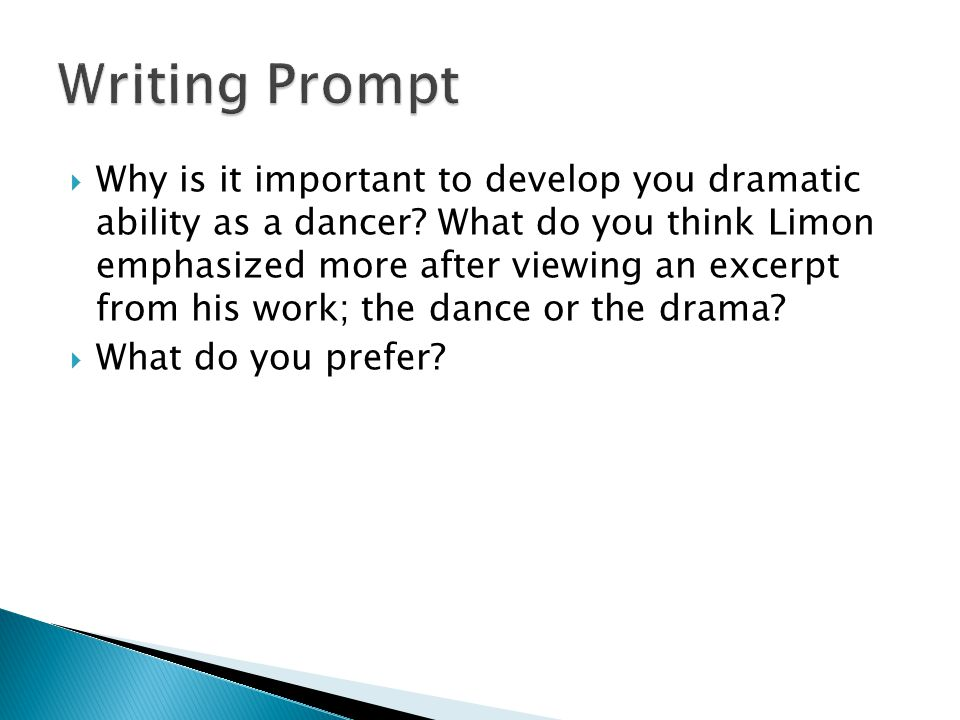  Why is it important to develop you dramatic ability as a dancer.
