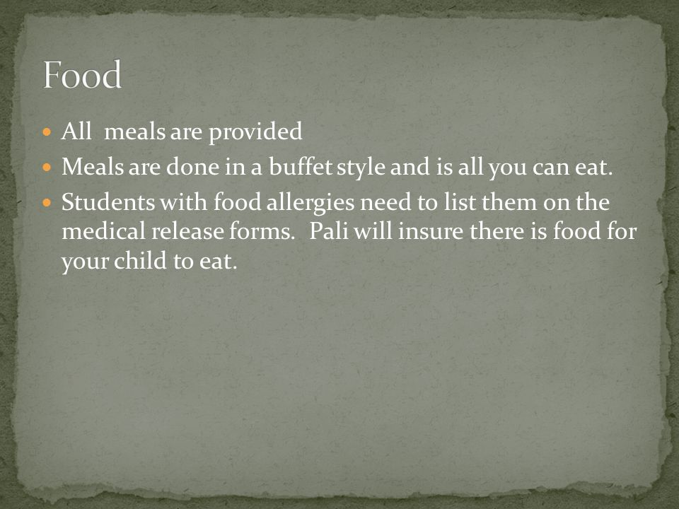 All meals are provided Meals are done in a buffet style and is all you can eat.
