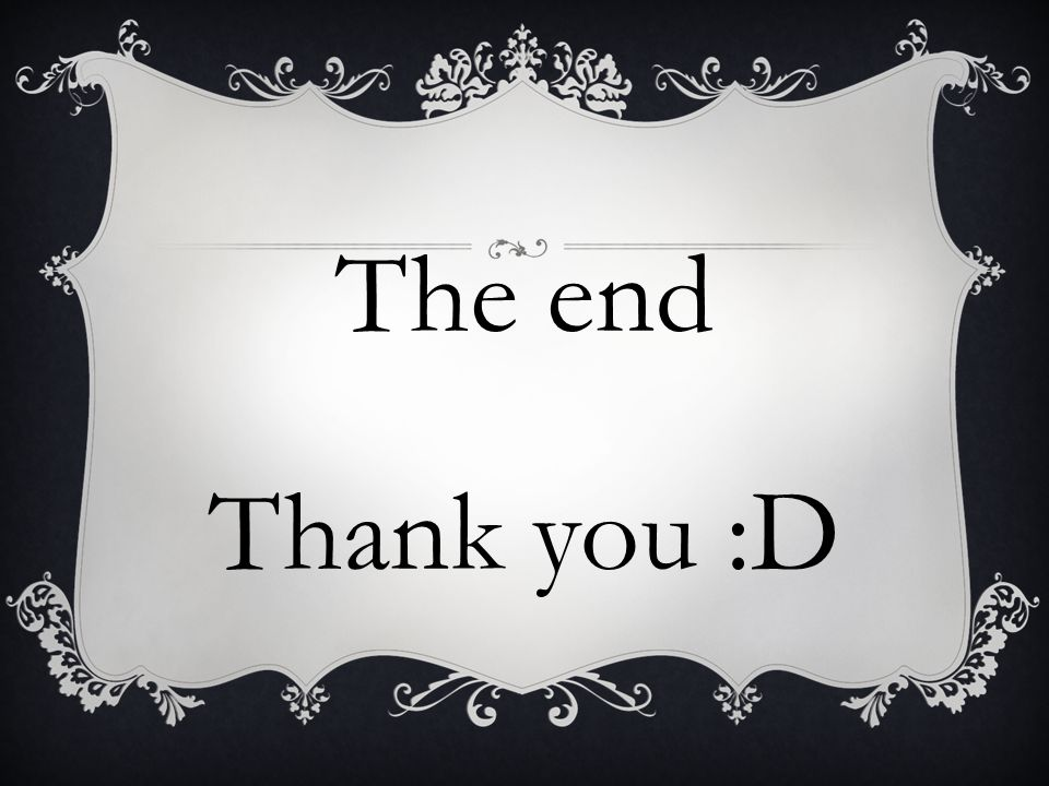 The end Thank you :D