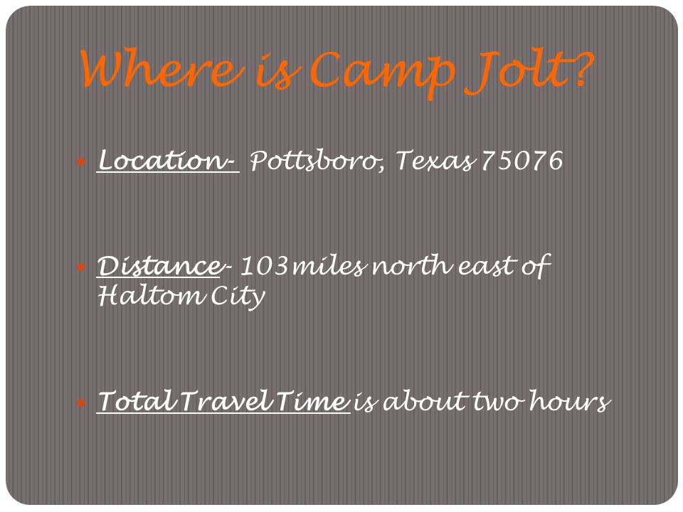 Where is Camp Jolt.