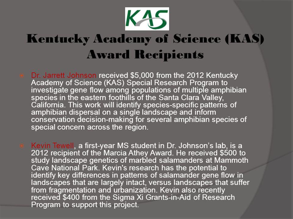 Kentucky Academy of Science (KAS) Award Recipients  Dr.