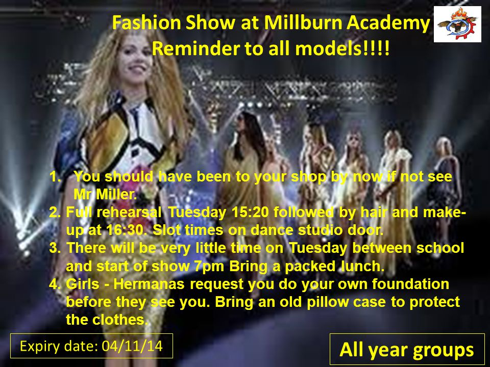 Fashion Show at Millburn Academy Reminder to all models!!!.