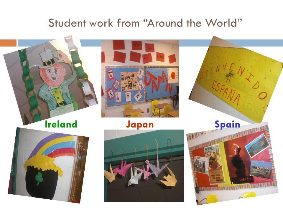 Student work from Around the World Ireland JapanSpain