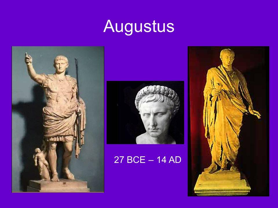 Augustus 27 BCE – 14 AD