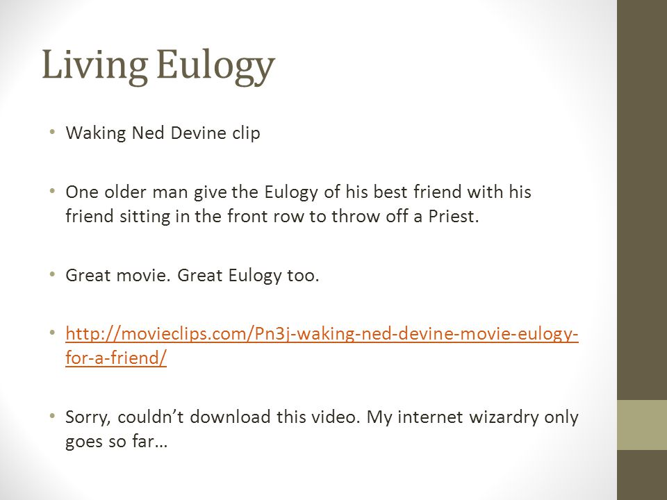 Living Eulogy Waking Ned Devine clip One older man give the Eulogy of his best friend with his friend sitting in the front row to throw off a Priest.