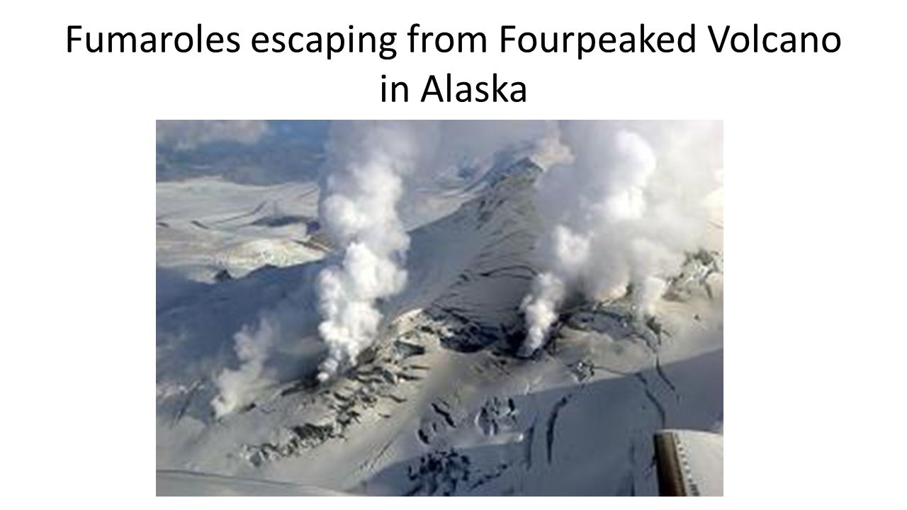 Fumaroles escaping from Fourpeaked Volcano in Alaska