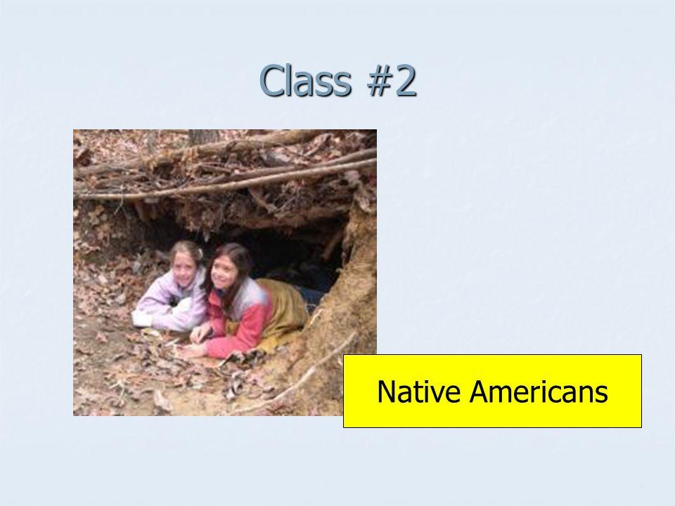 Class #2 Native Americans